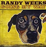 Going My Way by Randy Weeks (2009-03-17)