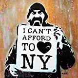 MR.BABES - ''I (Can't Afford To) Love New York'' - Original Pop Art Painting - Hobo Portrait