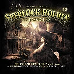 Der Fall Buffalo Bill (Sherlock Holmes Chronicles 13)