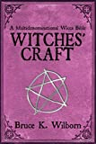 Witches' Craft, Bruce K. Wilborn, 161608443X