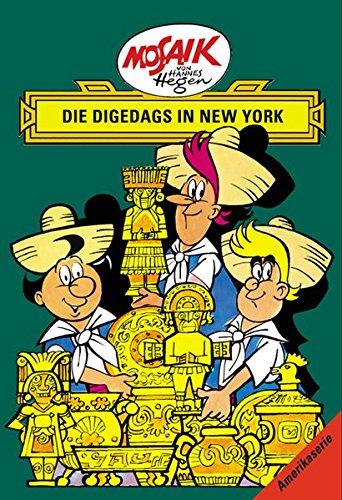 Mosaik von Hannes Hegen: Die Digedags in New York (Mosaik von Hannes Hegen - Amerika-Serie) Gebundenes Buch – 1. November 2015 Lothar Dräger Edith Hegenbarth 3730218875 Belletristik