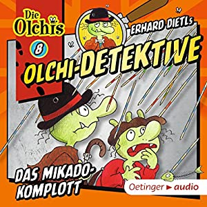 Das Mikado-Komplott (Olchi-Detektive 8) Hörspiel