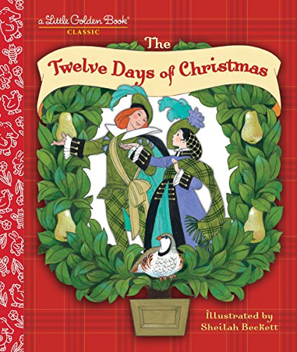 The Twelve Days of Christmas: A Christmas Carol (Days Christmas Of 12 Lyrics Of)