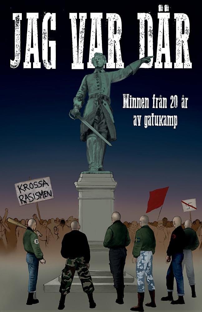 Jag Var Dar: Minnen Fran 20 AR AV Gatukamp (Swedish Edition) Text fb2 ebook