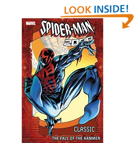 Spider man 2099 classic volume 3 the fall of the hammer