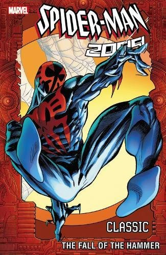 Product picture for Spider-Man 2099 Classic Volume 3: The Fall of the Hammerby Peter David