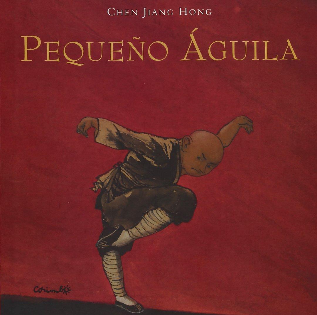 Pequeno aguila (Spanish Edition) (Spanish) Hardcover – March 1, 2004