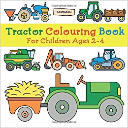 Tractor Colouring Book: For Children Ages 2-4: Sammabu ...