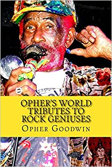 Book Opher's World Tributes to Rock Geniuses