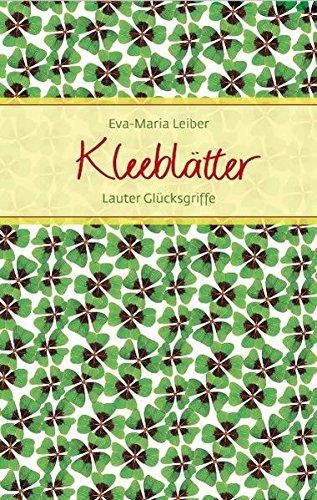 Kleeblätter: Lauter Glücksgriffe (Eschbacher Präsente)