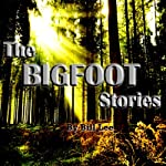 Now You See Him, Now You Don't: The Bigfoot Stories | Bill Lee