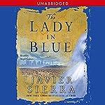 The Lady in Blue | Javier Sierra