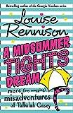 A Midsummer Tights Dream (The Misadventures of Tallulah Casey, Book 2)