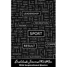 Gratitude Journal For Men With Inspirational Quotes: A 5-Minute Journal For The Busy Man - Word Maze