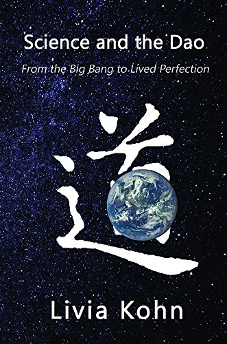 Science and the Dao: From the Big Bang to Lived Perfection PDF