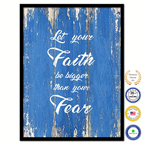 Let Your Faith Be Bigger Than Your Fear Bible Verse Scripture Quote Canvas Print Picture Frame Home Decor Wall Art Gift Ideas 22
