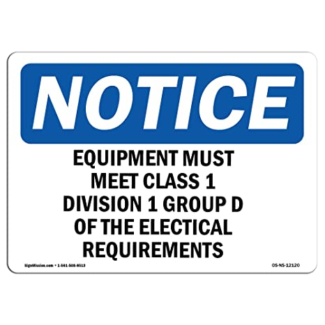 Amazon com: OSHA Notice Sign - Equipment Must Meet Class 1