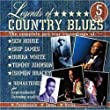 Legends of Country Blues [5cd]