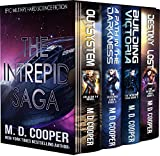 The Complete Intrepid Saga - A Hard Science Fiction Space Opera Epic (Aeon 14 Omnibus Editions)