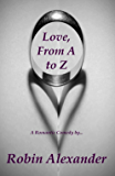 Love, From A to Z (Novella) (English Edition)