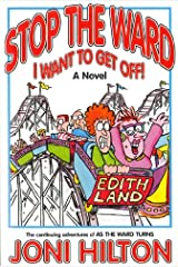 Stop the Ward I Want to Get Off! Kindle Edition