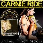 Carnie Ride | Lindsey Flinch Bedder