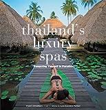Thailand's Luxury Spas, Chami Jotisalikorn, 0794607500