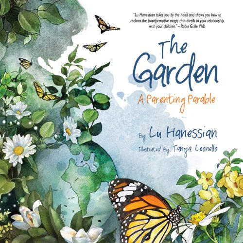 The Garden: A Parenting Parable pdf