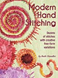 Modern Hand Stitching-Dozens of stitches with creative free-form variations