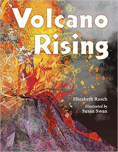 Elizabeth Rusch - Volcano Rising