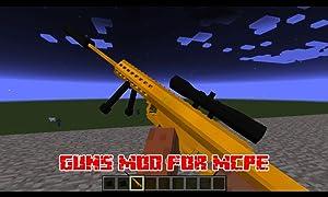 Mods : Guns Mod for MCPE from MX Guns APP