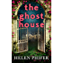 The Ghost House (The Annie Graham series, Book 1)
