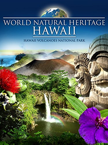 World Natural Heritage Hawaii - Hawaii Volcanoes National Park