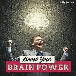 Boost Your Brain Power Speech