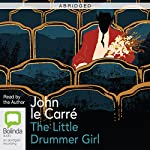The Little Drummer Girl (Abridged) | John le Carré