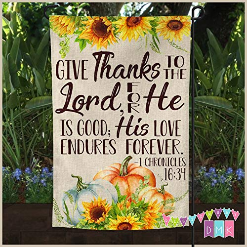 - Give Thanks to the Lord - Pumpkins & Sunflowers - Harvest - Garden Flag - Scripture - Religious - Faux Burlap