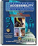 California Accessibility Reference Manual Code and Checklist 4th Edition, Oussa Awad, Arch. Rotimi Fafowora, Esmeralda Alvarez, 1889892882