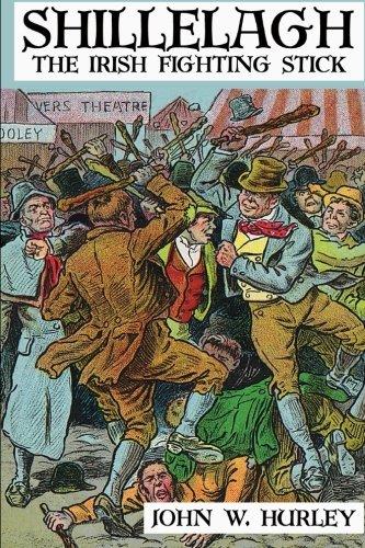 (Shillelagh: The Irish Fighting Stick)