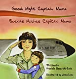 Good Night Captain Mama: Buenas Noches Capitan Mamá (Spanish Edition)
