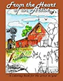 img - for From the Heart of an Artist: A Coloring book for the artist in you! book / textbook / text book