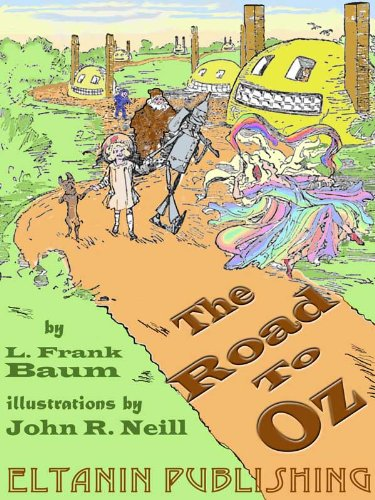 The Road to Oz [Illustrated]