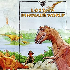 Lost in Dinosaur World Audiobook