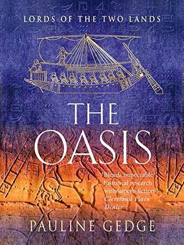 The Oasis The Epic Historical Egyptian Classic Adventures Lords Of