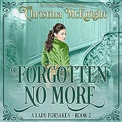 Forgotten No More
