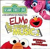 Elmo Makes Music/Original Cast Recording