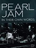 Pearl Jam: In Their Own Words