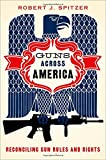Guns Across America 1st Edition