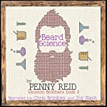 Beard Science: Winston Brothers, Book 3 | Penny Reid