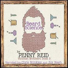 Beard Science: Winston Brothers, Book 3   Livre audio Auteur(s) : Penny Reid Narrateur(s) : Joy Nash, Chris Brinkley