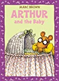 Arthur and the Baby, Marc Brown, 0316129054